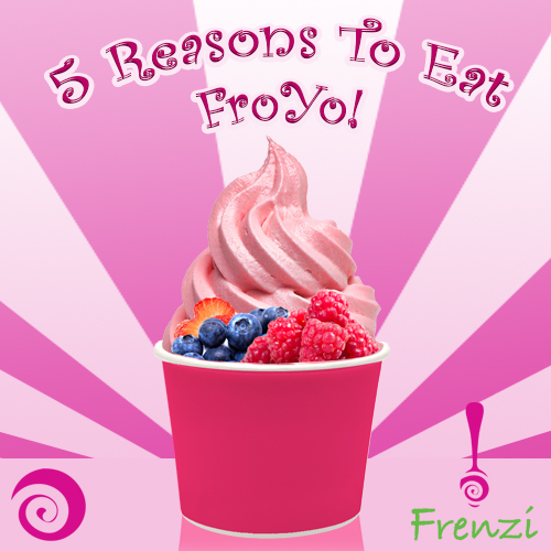 Frenzi Frozen Yogurt_5 Reasons To Eat A FroYo Today (As If You Need Them)